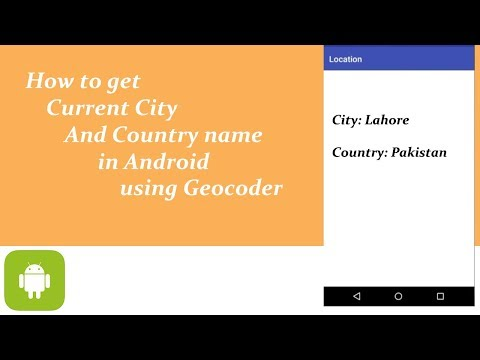 Get Current City and Country name using Geocoder - YouTube