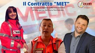 """Il contratto """"MET"""" - Medico di Emergenza Sanitaria Territoriale Q & A"""