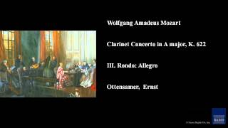 Wolfgang Amadeus Mozart, Clarinet Concerto in A major, K. 622, III. Rondo: Allegro