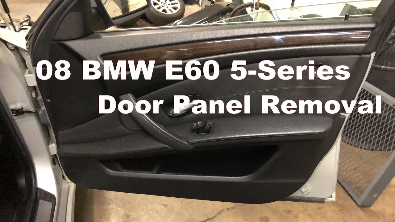 08 Bmw E60 5 Series Front Door Panel Removal Youtube