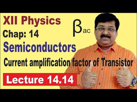 NCERT XII Physics Chap-14.14 Current amplification factor  Transistor  Input resistance