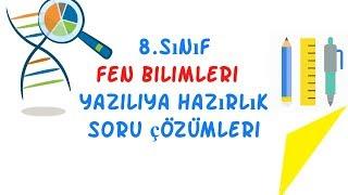 8.Sınıf Fen Bilimleri / Yazılıya Soruları Ve Çözümleri / 1.Dönem 1.Yazılı