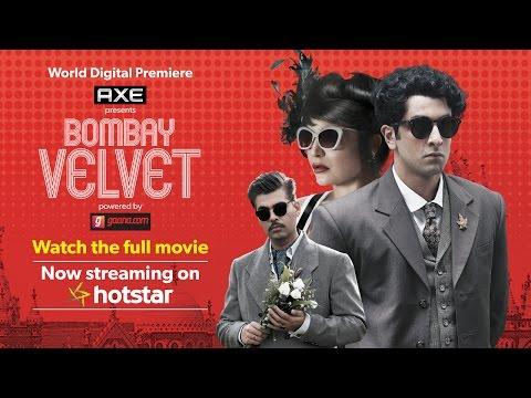 Bombay Velvet - Watch The Full Movie For Free On Hotstar