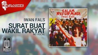 Iwan Fals - Surat Buat Wakil Rakyat (Official Karaoke Video) | No Vocal