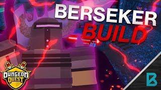 OVERPOWERED MELEE BUILD! THE BERSERKER BUILD!   DUNGEON QUEST   ROBLOX