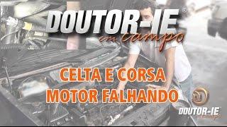 Celta e Corsa: Motor falhando | Doutor-IE em Campo ep.055 thumbnail