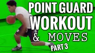 Point guard moves - basketball training for real ballers