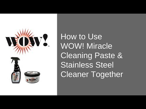 Industrial Stainless Steel Cleaning | WOW! Cleaning Paste and Stainless Steel Cleaner