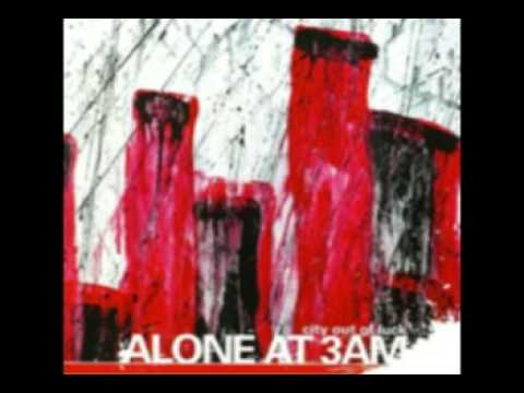 Alone At 3am - Catch Me If You Can