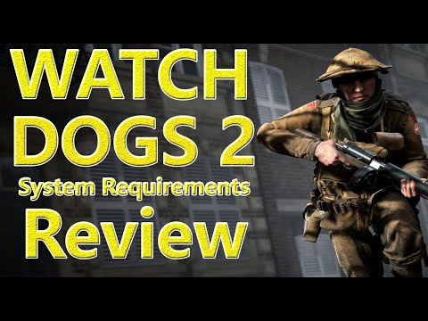 Watch Dogs 2 Requirements For Pc    Minimum & Recommended Specs