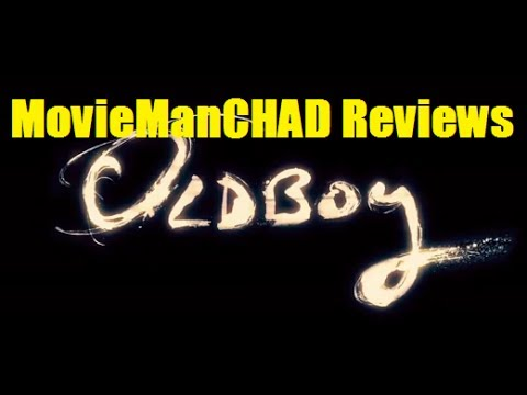 Oldboy (2013) movie review by MovieManCHAD