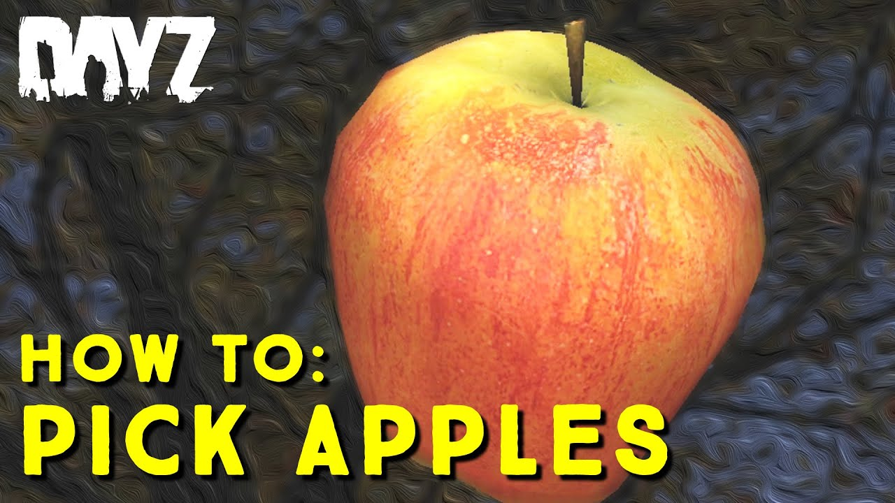 DayZ Standalone : How to pick apples