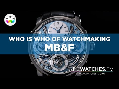 Who's Who of Watchmaking: MB&F