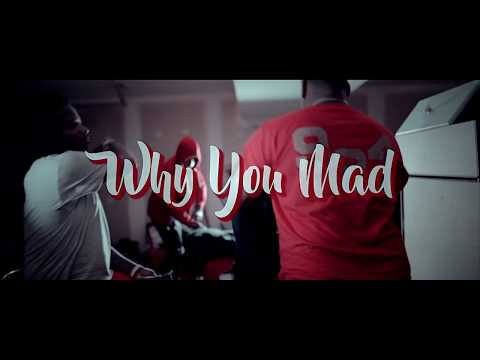 One Shot &  Sticky  - Why You Mad Official Video