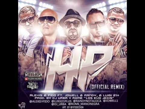HP (Official Remix) - Alexis Y Fido Ft. Jowell Y Randy Y Lui-G 21 Plus★Reggaeton2013★/DALEMG