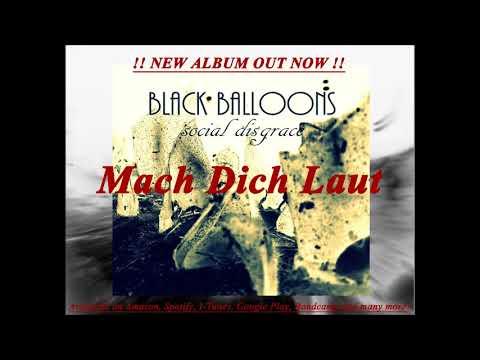 BLACK BALLOONS - Mach Dich Laut - social disgrace