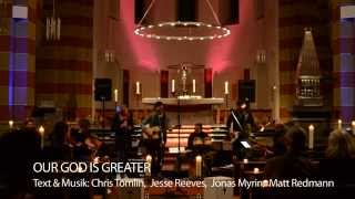 Our God is greater (Chris Tomlin) // Art und Amen experimental