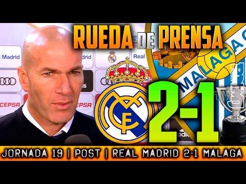 Real Madrid 2-1 Málaga Rueda de prensa de Zidane | POST LIGA JORNADA 19