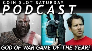 PODCAST: GOD OF WAR GAME OF THE YEAR? - Coin Slot Saturday | Episode 8