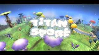 Titan Spore 2016