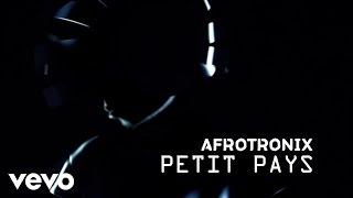 AfrotroniX - Petit pays