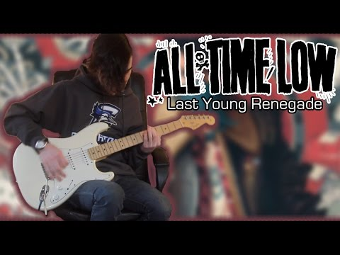 All Time Low - Last Young Renegade (Guitar & Bass Cover w/ Tabs)