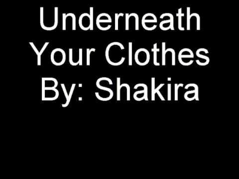 Shakira - Underneath Your Clothes Lyrics