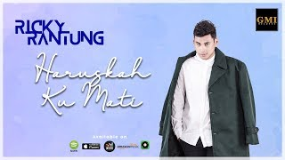 Ricky Rantung - Haruskah Ku Mati | Official Video Lyric