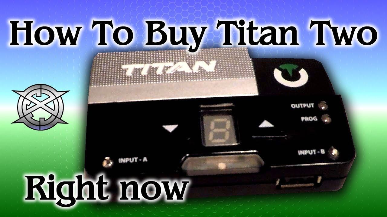 Titan Two: How To Buy It!