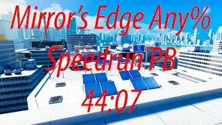 Mirror's Edge Any% Speedrun PB - 44:07