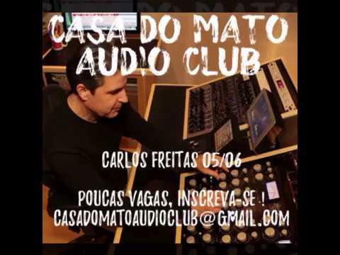 CDM Audio Club Convida: Carlos Freitas - Masterização para diversas midias