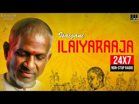 Ilaiyaraaja - Non Stop Evergreen Tamil Hit Songs | 24X7 Live Radio