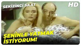 Sekizinci Saat - Esra, Sevgilisini Yatakta Bastı! | Türk Dram Filmi