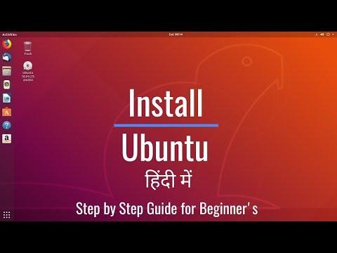 How To Install Ubuntu ? Step By Step Ubuntu Tutorial HINDI Guide For Beginners .