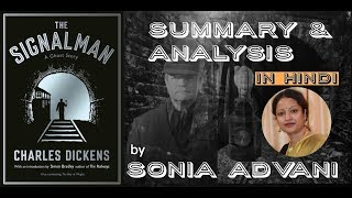 THE SIGNALMAN by Charles Dickens in Hindi | Ghost story | Summary & Analysis by Sonia Advani
