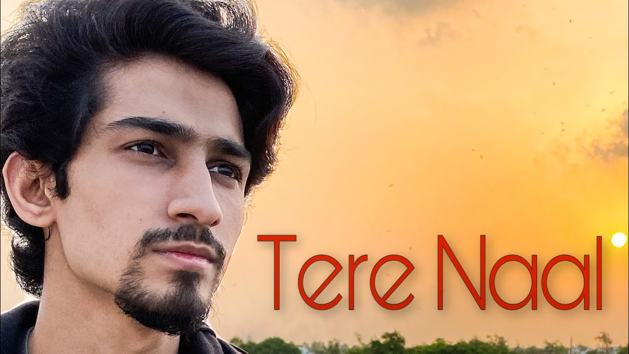 Tere Naal Reprise Video | Daksh Kalra Cover | Tulsi Kumar, Darshan Raval | Gurpreet, Gautam |Bhushan
