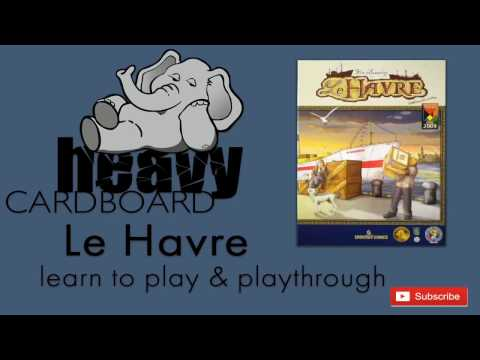 Le Havre 4p Play-through, Teaching, & Roundtable discussion by Heavy Cardboard