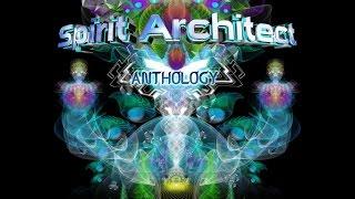 Spirit Architect  - Anthology (Full Album)