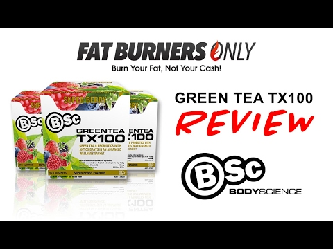 🍉🍇 Green Tea TX100 By Body Science Review By Fat Burners Only 🍇🍉