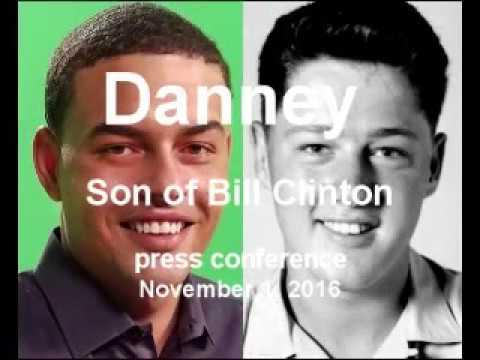 Danney - Bill Clinton's son speaks out