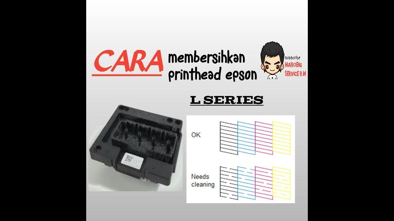 Cara Servis Print Bergaris Epson L120 Youtube
