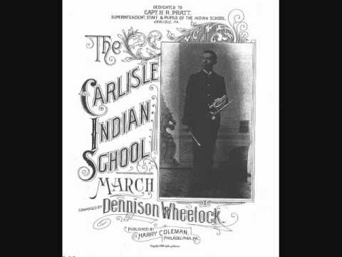 Carlisle Indian School March