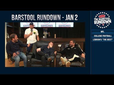 Barstool Rundown - January 2, 2019