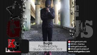 Bugle - Positive Only (Raw) Enviable Riddim (Official Audio 2019)
