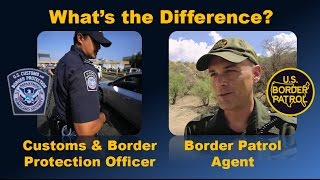 Differences: CBP Officers vs. Border Patrol Agents