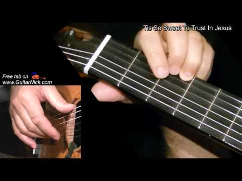 TIS SO SWEET TO TRUST IN JESUS: Easy Guitar Lesson + TAB by GuitarNick