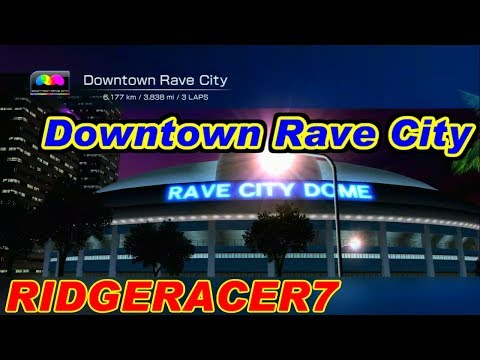 Downtown Rave City - リッジレーサー7 / RIDGERACER7