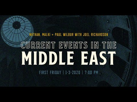 Joel Richardson | Current Events In The Middle East | First Friday Message