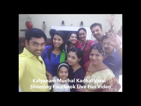 Kalyanam Mudhal Kadhal Varai Shooting Facebook Live Fun Full Video | Vijay Tv Tamil Serial Actors