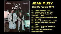 JEAN MUSY - CLAIR DE FEMME 1979 - FULL ALBUM